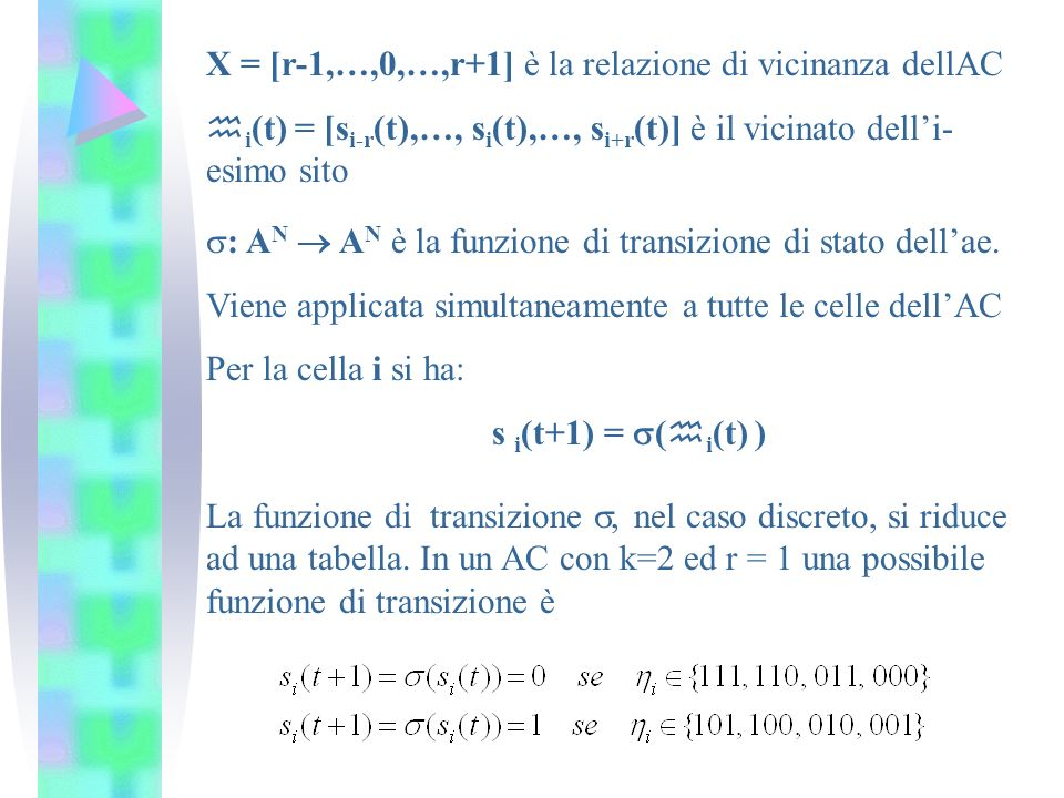 X = [r-1,…,0,…,r+1] è la relazione di vicinanza dellAC